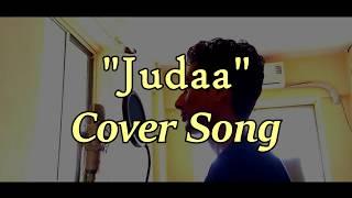 Judaa Cover Song | Rahul Oza | Ishqedarriyaan | Arijit Singh | DelMum