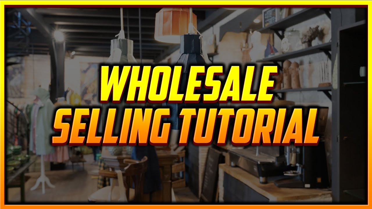 How to Start a Widely Profitable Wholesale Selling Business on Amazon [Complete Tutorial]