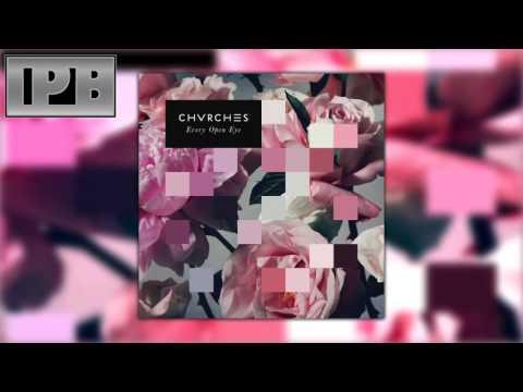 CHVRCHES - Get Away