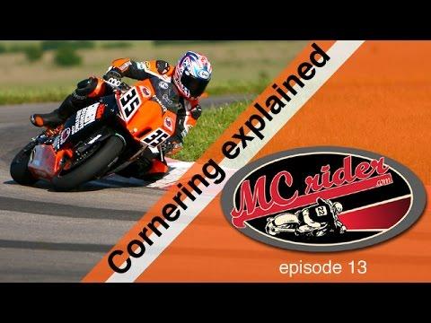 Motorcycle cornering explained - Episode - 13 MCrider