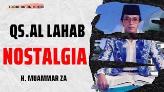 Al Lahab - H MUAMMAR ZA | Al-Qur'an 30 Juz