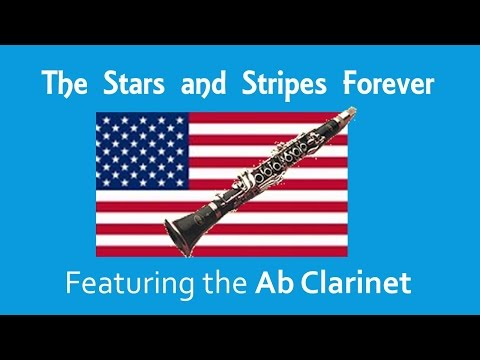The Stars and Stripes Forever (Ab Clarinet solo) - Clarinet Fusion - Clarinet Choir