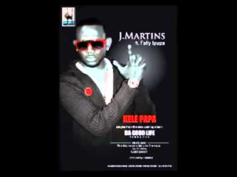 J Martins   Kele papa Ft Fally Ipupa