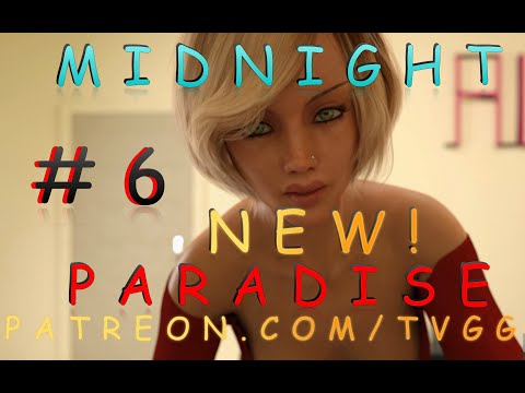 ANOTHER NEW POTENTIAL DATING SIM HIT!?   MIDNIGHT PARADISE   V4.2   #6   WALKTHROUGH