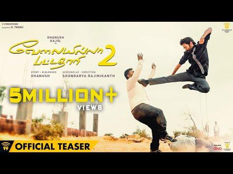 Velai Illa Pattadhaari 2 - Official Teaser...