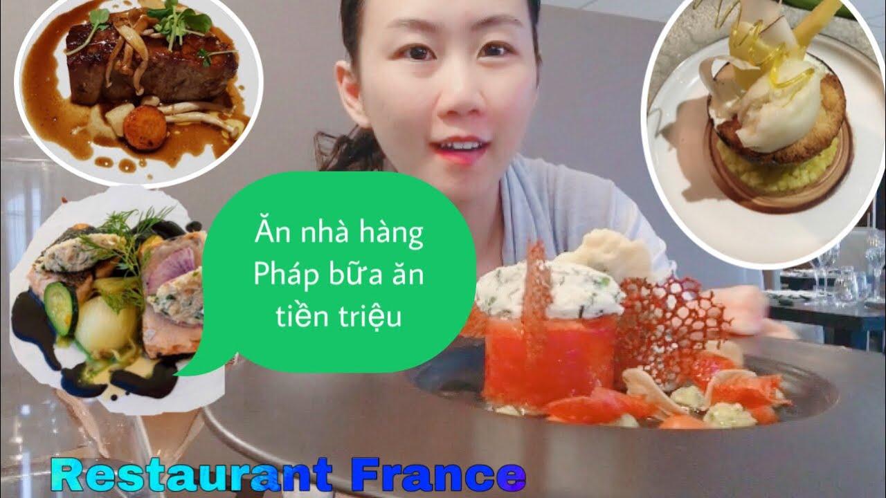 Cuộc Sống ở Pháp  Ăn nhà hàng pháp với bữa ăn tiền triệu   Cathy Gerardo