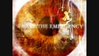 We Are The Emergency - hello my name is distance