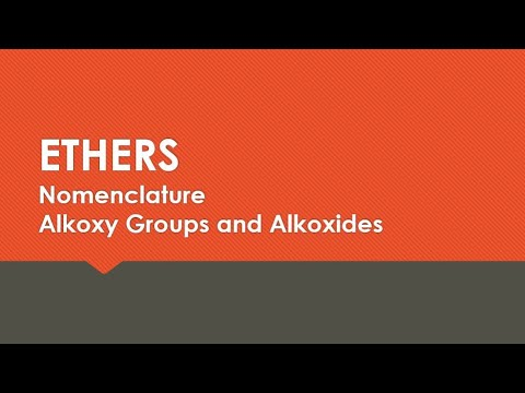 NOMENCLATURE - Alkoxy Groups And Alkoxides For Reactions With ETHERS