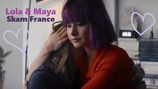 Lola & Maya || Skam France S6
