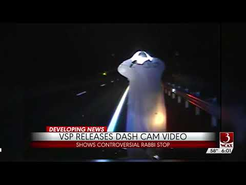 Vermont State Police Release Dash Cam Video of Brooklyn Rabbi Traffic Stop