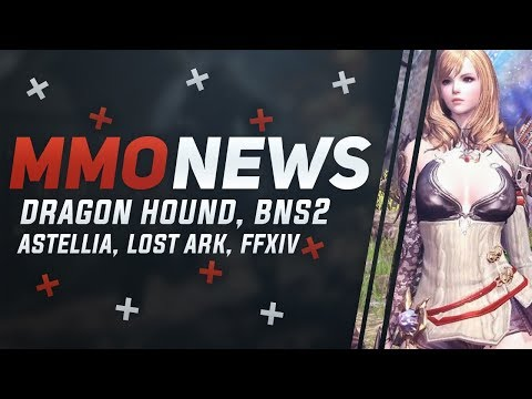 MMORPG News: WE GOT NEW MMOS COMING! Lost Ark Beta, Dragon Hound, Astellia, Blade & Soul 2