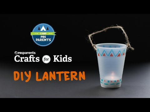 DIY Lantern | Crafts for Kids | PBS Parents