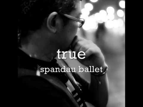 true -==- spandau ballet [HQ] audio