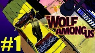 The Wolf Among Us - Part 1 | ASS KICKING TIME | Gameplay Walkthrough