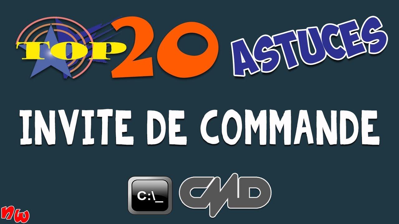 TOP 20 ASTUCES – Invite de commande CMD | Windows