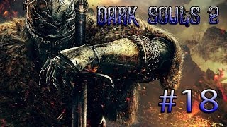 Dark Souls 2 Knight Gameplay/Walkthrough #18 - The Gutter (PC)