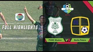 Download lagu PSMS Medan vs Barito Putera Full Highlight Go Jek Liga 1 Bersama Bukalapak MP3
