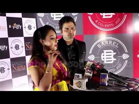 Launch Of Single Naina Bay Jazim Sharma With Richa Sharma, Kiswar Merchant & Sonu kakkar.