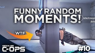 Critical Ops - Funny Random Pro Moments! C-OPS #10
