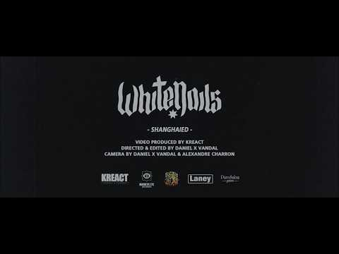 """Whitenails """"Shanghaied"""" (Official Video)"""