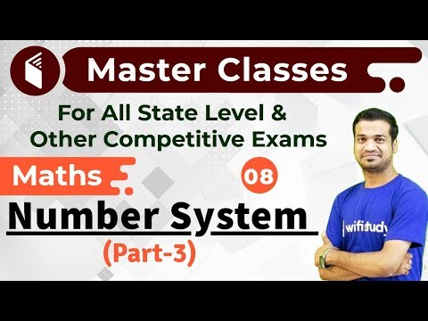 7:00 PM - Master Classes 2019 | Maths by Naman Sir | Number System (Part-3)
