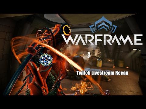 Warframe: Twitch Livestream Recap - Random Relics/Ducats (Just Fun No Goal)