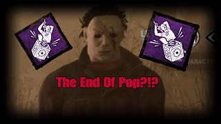 One Last Ride With Pop Goes The Weasel - Dead By Daylight Myers Gameplay
