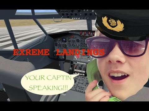 Best Piolot Ever!!! Extreme Landings