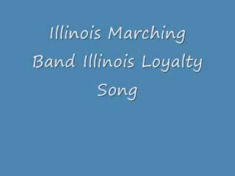 Illinois Marching Band Illinois Loyalty Song