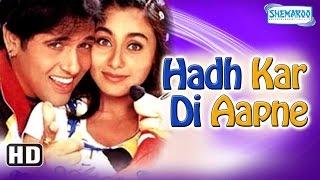 Hadh Kar Di Aapne {HD} (2000) - Superhit Comedy Film - Govinda - Rani Mukherji - Jhonny Lever