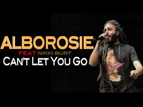 Alborosie - Can't Let You go ft. Nikki Burt