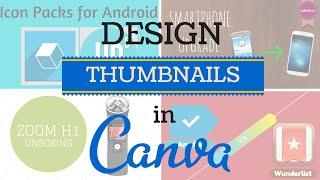How I Design My YouTube Thumbnails - Canva Tutorial | SoleilTech