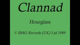 Clannad 'Hourglass'