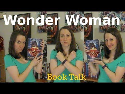 WONDER WOMAN: WARBRINGER Book Talk!
