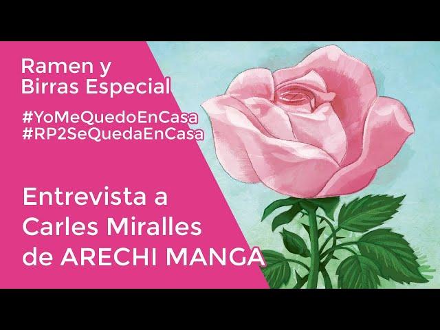 ENTREVISTA A ARECHI MANGA con Carles Miralles