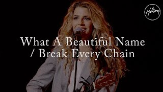 Multitrack  What a Beautiful Name w Break Every Chain - Hillsong