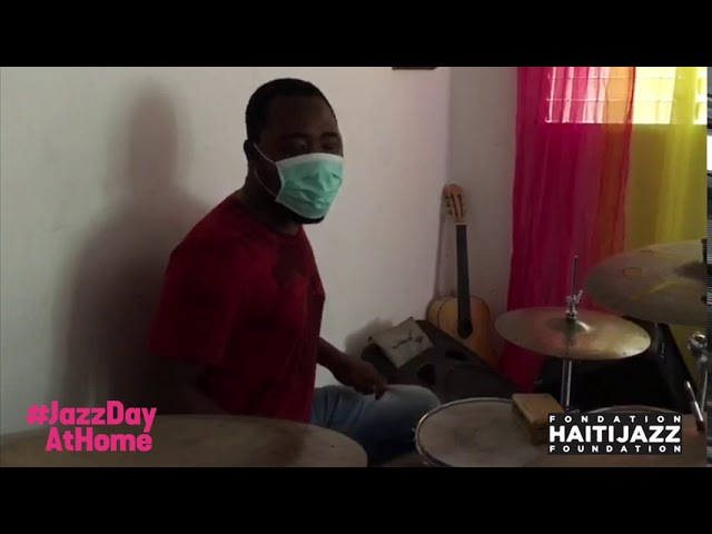 Johnbern Tomas/Fondation Haiti Jazz (Haiti): Drum Solo | #JazzDayAtHome 2020