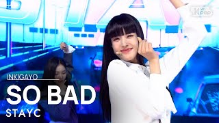 Download lagu STAYC(스테이씨) - SO BAD @인기가요 inkigayo 20201122