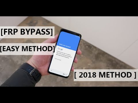 [Easy Method] Remove Google Account FRP on Galaxy S9/S9 plus, J6 2018 and  All Samsung Devices [2018]