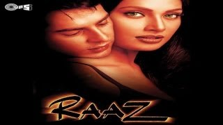Watch the theatrical trailer of raaz.