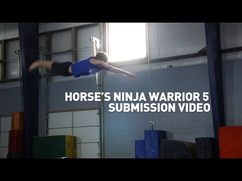 Horse's American Ninja Warrior 5 Submission Video!