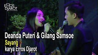 Gilang Samsoe & Deanda Puteri - Sayang karya Erros Djarot & Yockie S (Live Streaming Concert S1E2)