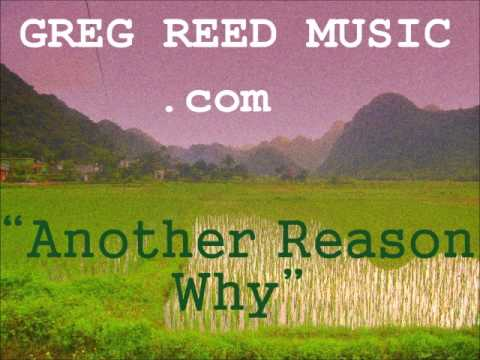 Greg Reed - Another Reason Why
