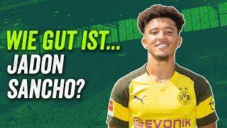 Jadon Sancho: Der Titelgarant für Borussia Dortmund? Das größte Talent des BVB? Scouting Report