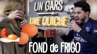 UN GARS, UNE QUICHE - FOND DE FRIGO (oeuf au plat stylé)