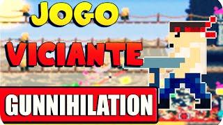 Jogo Viciante - Gunnihilation