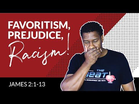 Favoritism, Prejudice, Racism FORBIDDEN! | James 2:1-13