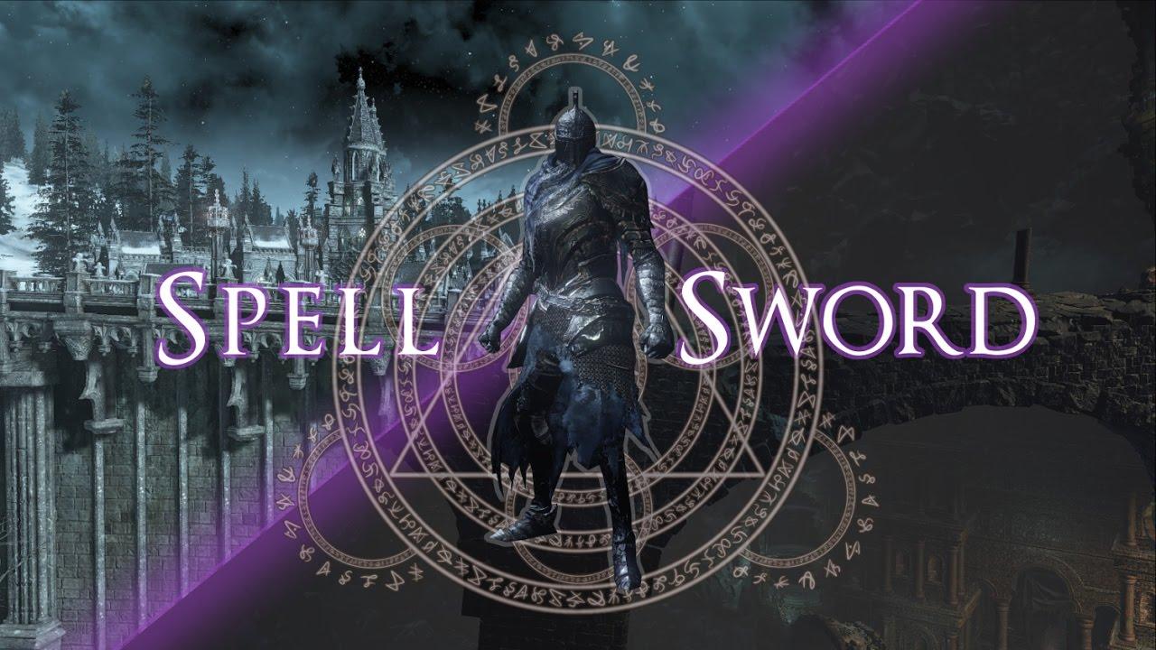 Download Dark Souls 3: Spellsword