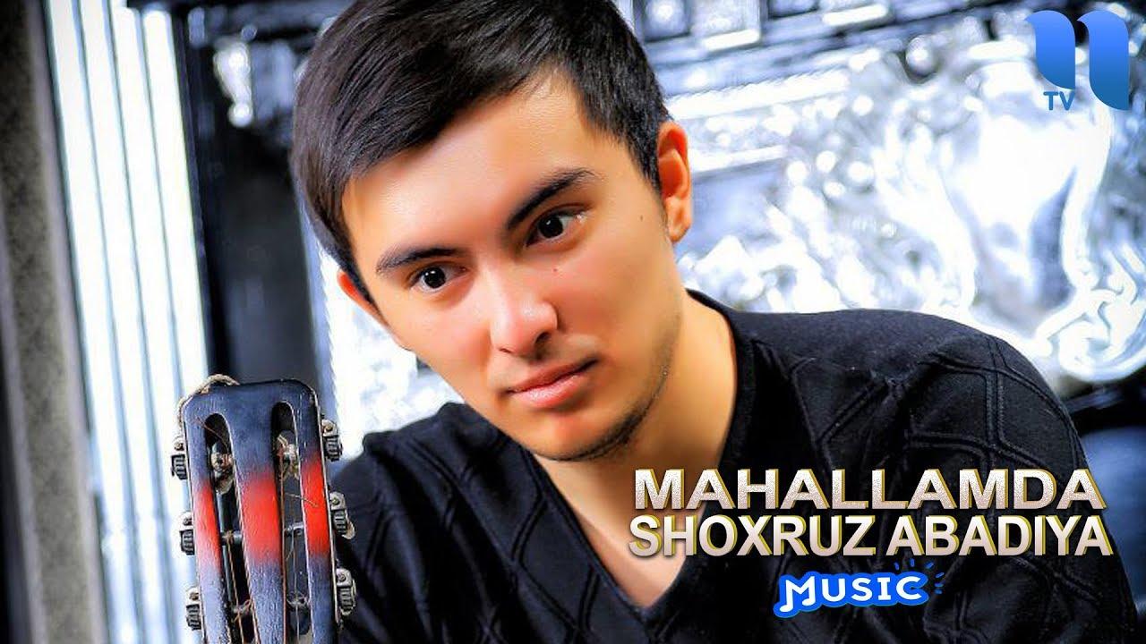Shoxruz (Abadiya) - Mahallamda | Шохруз (Абадия) - Махалламда (music version)