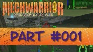 Lets play MechWarrior 4: Vengeance #001: Die Rebellion beginnt [Deutsch|HD]